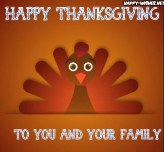 Thanksgiving wishes to you and your family members
