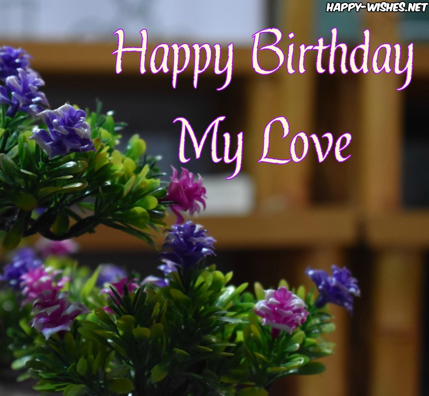 best Happy birthday wishes with flower images for love
