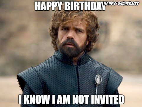 game of thrones birthday meme wishes Tyrion Lannister memes