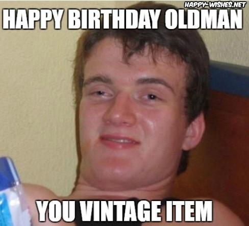 happy birthday old man meme you vintage item