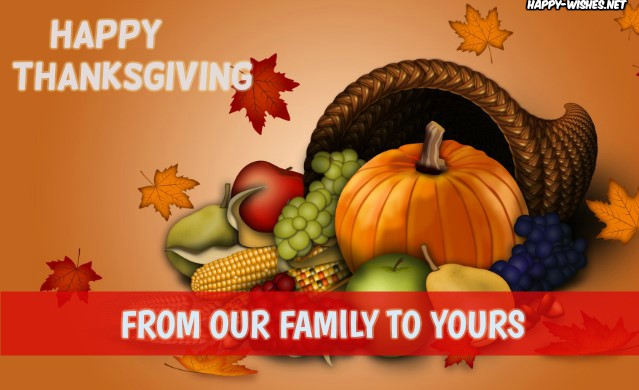 happy thanksgiving from our family to yours bestwishes