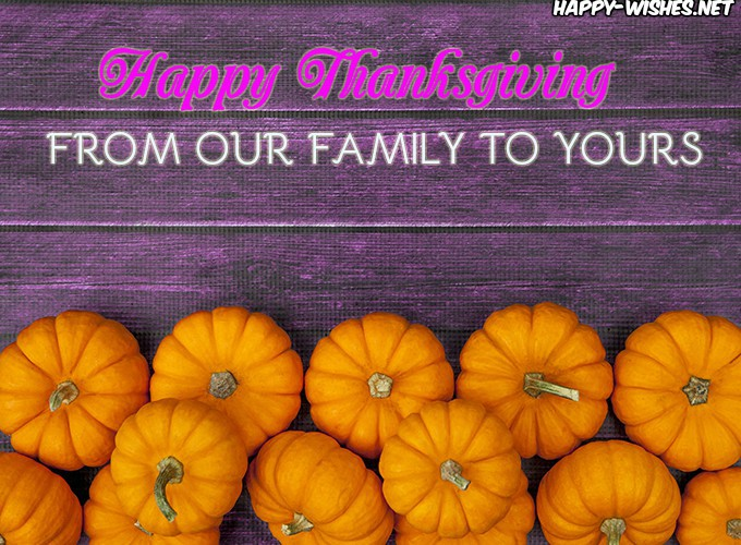 happy thanksgiving from our family to yours wishes and pictures