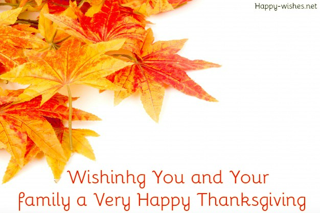 happy thanksgiving to you and your family wishes
