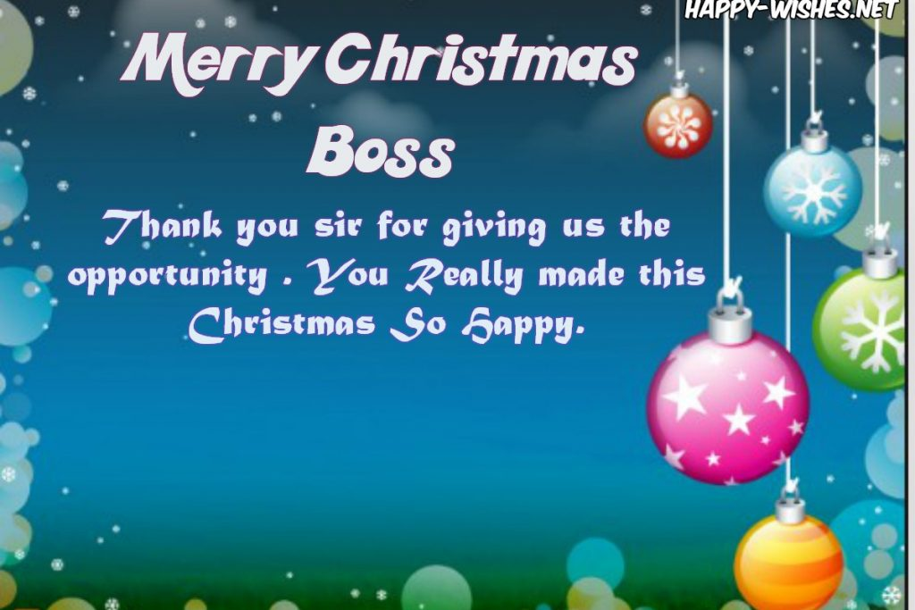 Best Merry Christmas Wishes For the Boss and saying thanks for the Oppertunity