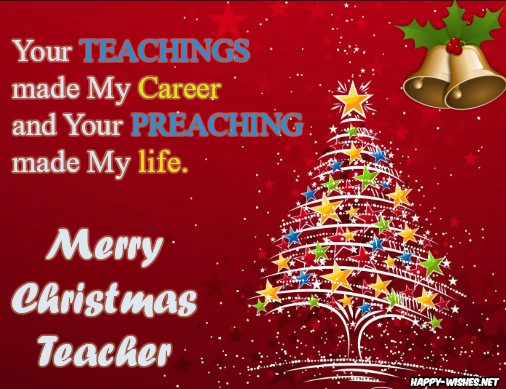 Best Merry Christmas Wishes to my teacher