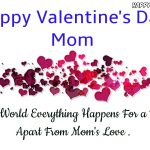 Best Wishes for mom on Valentine's Day