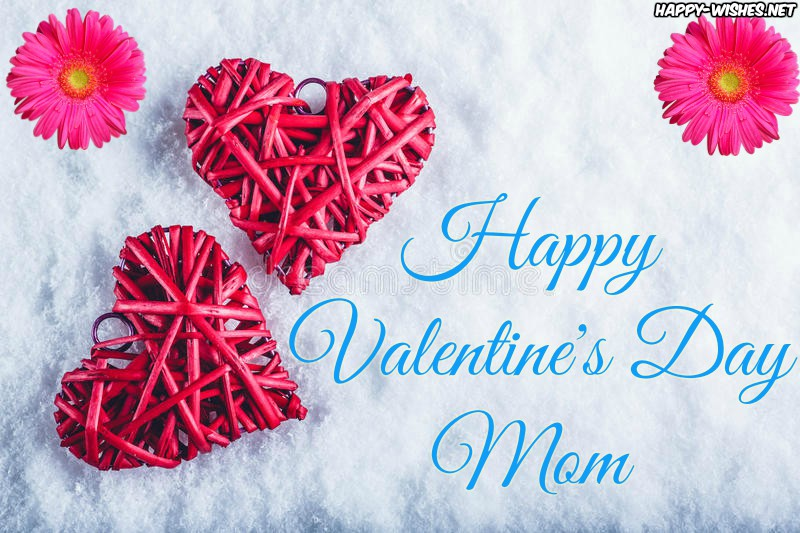 Happy Valentine's day Mom Images