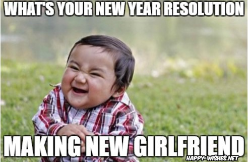 Happy new year meme with funny kid saying i will make new girlfriend