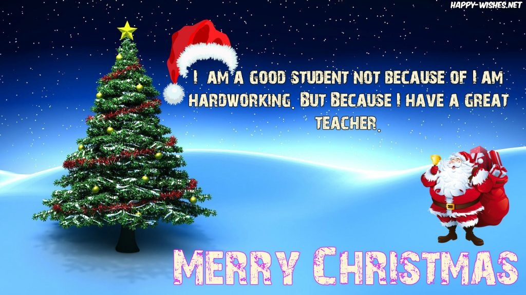Merry Christmas To Teacher From Students