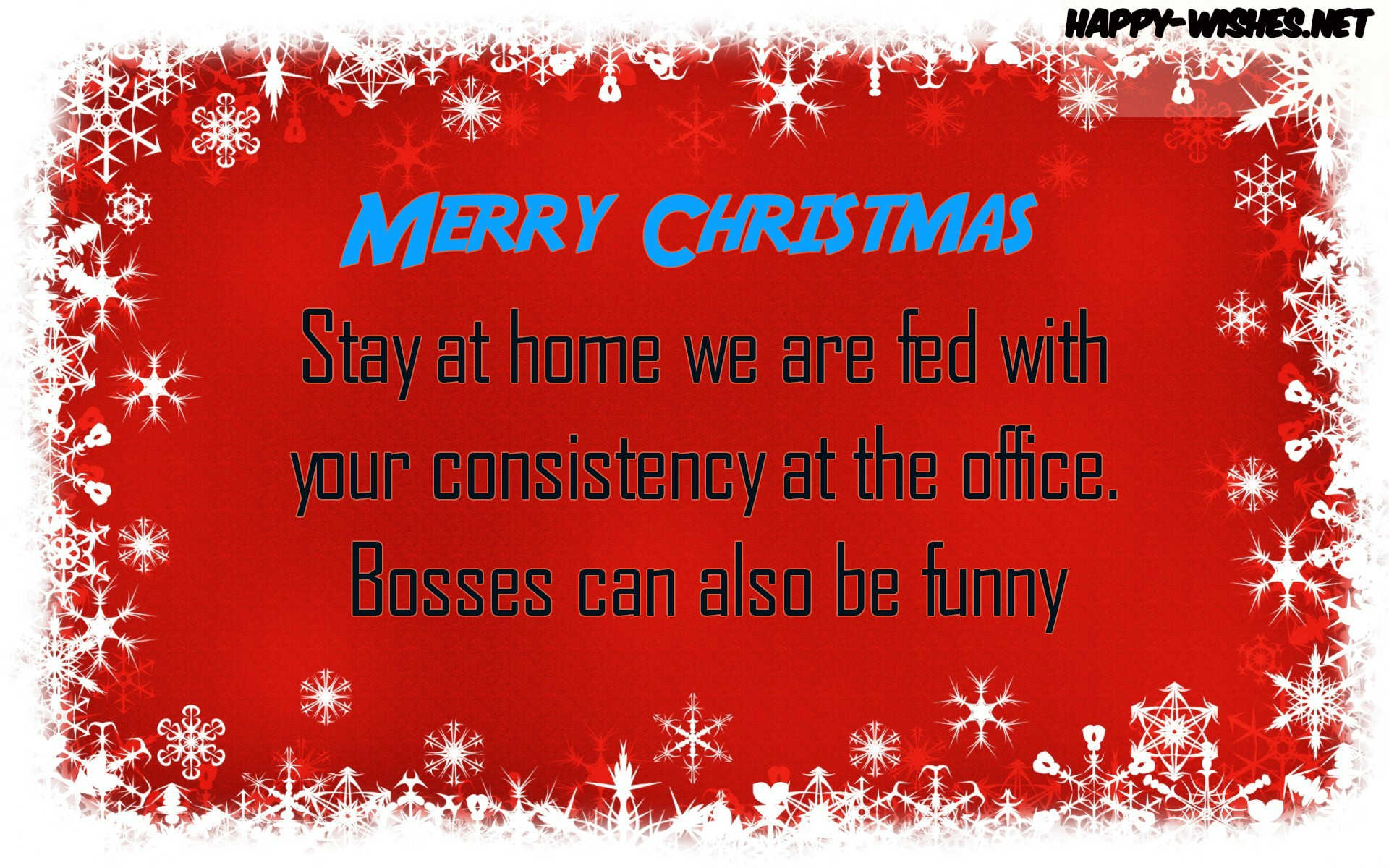 Merry Christmas To the employees from the Boss