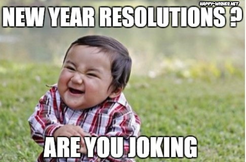 New Year Resolution evil Toddler memes