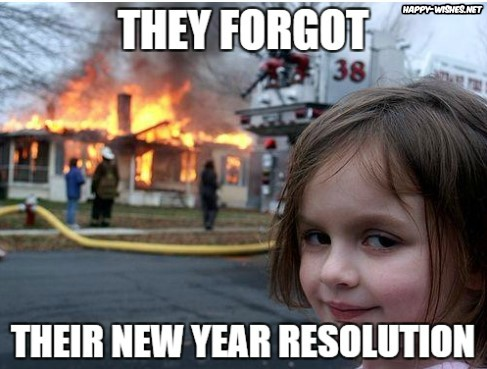 New Year Resolution forgotten memes