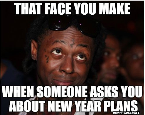 No plans on new year memes