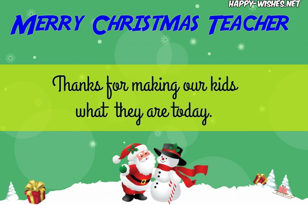 Respect ful Merry Christmas wishes for teachers from Parents