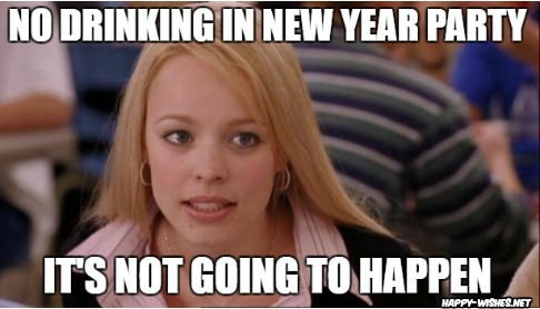 no Drinks on New Year party memes