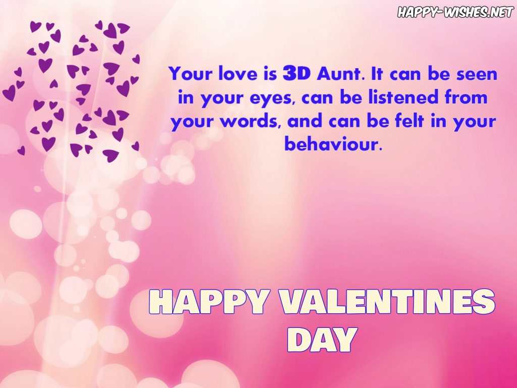 Your love is 3D aunt - happy Valentine day