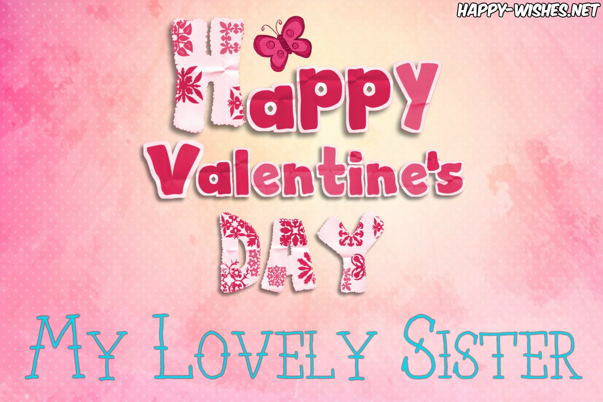 Best Valentine's wishes for sister