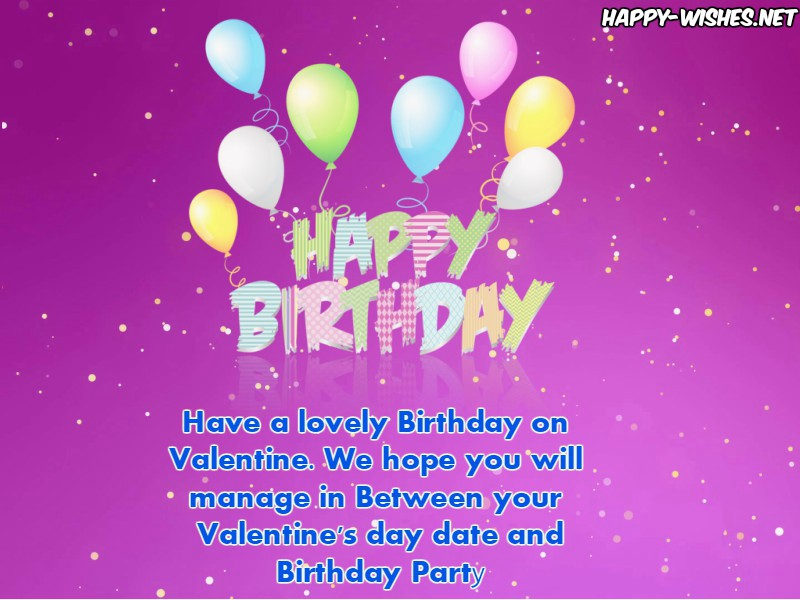 Happy-Valentine's Birthday wishes