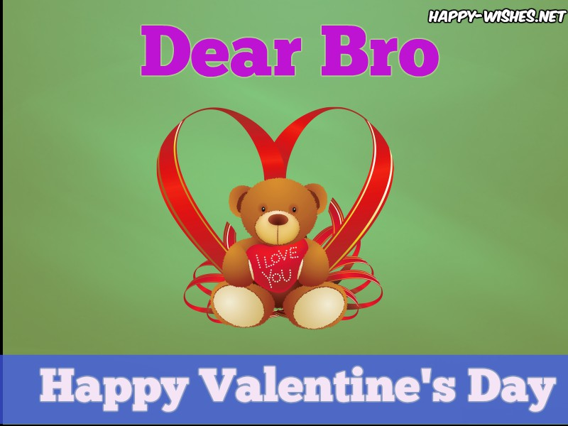 Happy Valentine's Day Dear Bro - Copy