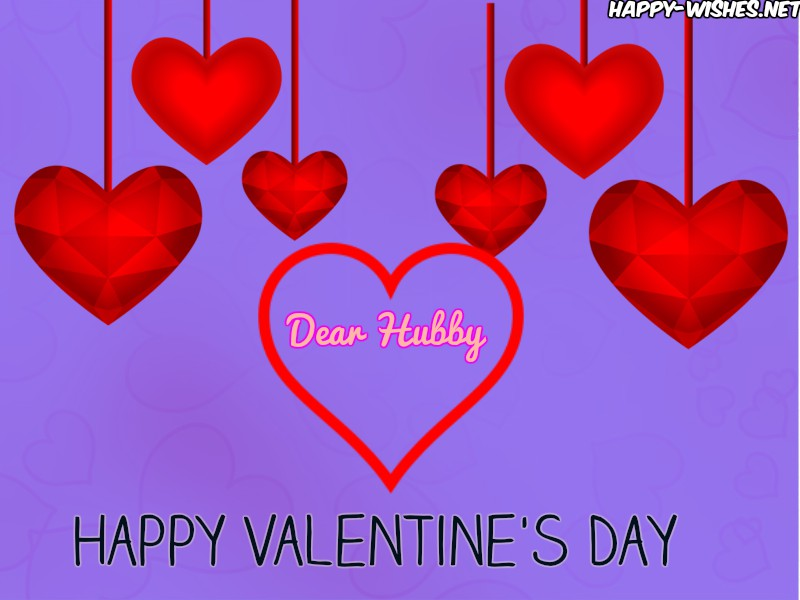 Happy Valentine's Day Dear Hubby