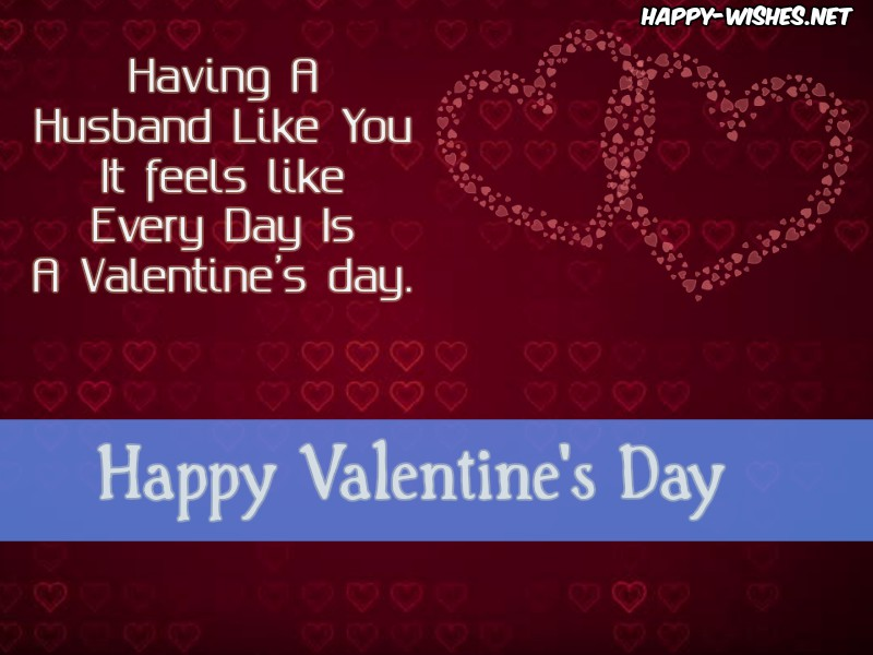 Happy Valentine's Day Wishes For The Loving Husband