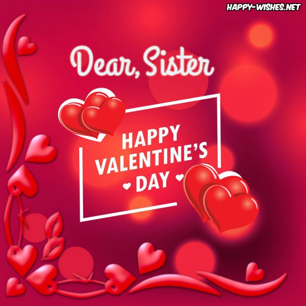 Happy Valentine's Day pictures for Sister