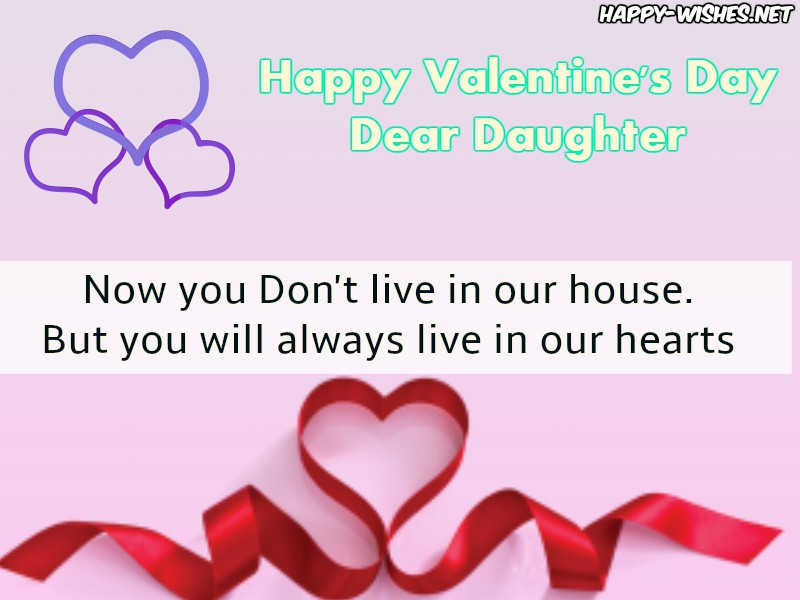 Happy Valentine's Day wishes for married Daughter