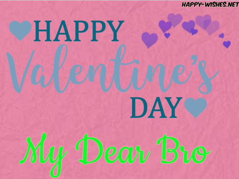 Happy Valentine's day wishes for Brother Images