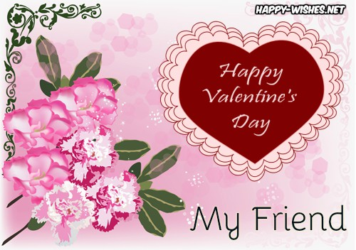 Happy Valentine's day wishes to my friend images