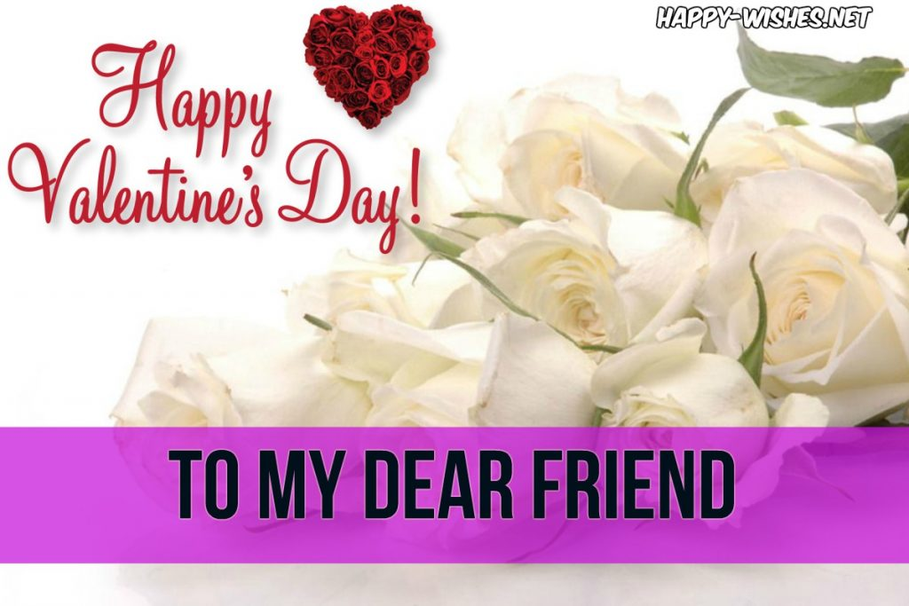 Messages for friend on valentine days