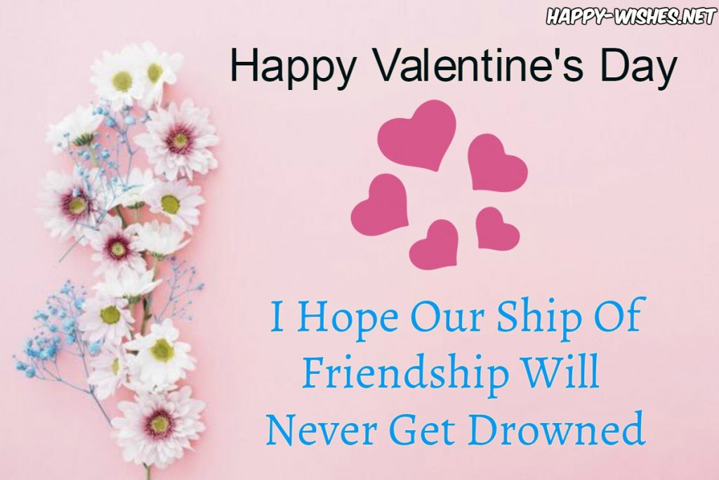 Quotes for friend on valentine days