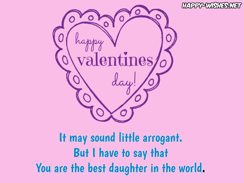 Valentine's day wishes to the sweet daughter