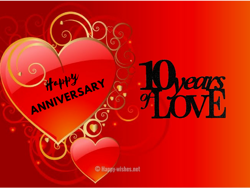10 Years of Love - Happy Anniversary