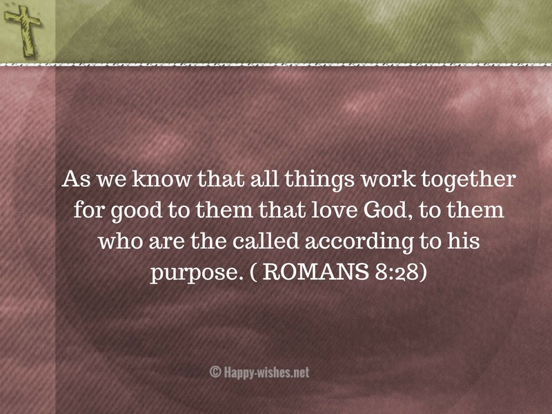 As we know that all things work together for good to them that love God,