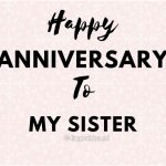 Happy Anniversary Wishes to my sister-compressed