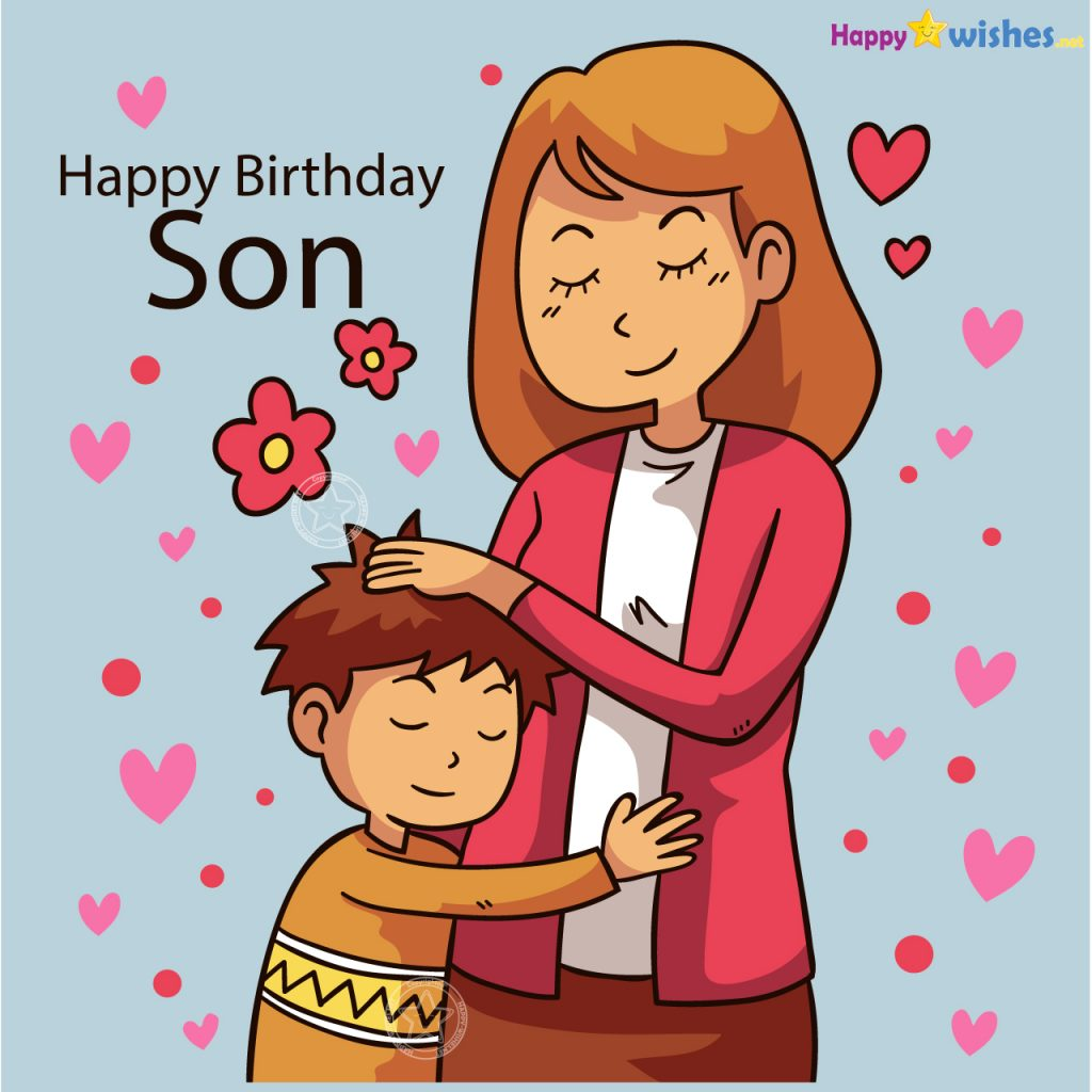 20+ Birthday Wishes For Son From Mother