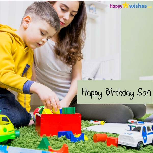 Happy Birthday wishes for Son from Mother
