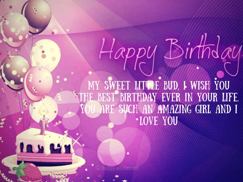My sweet little bud, I wish you the best birthday ever in your life