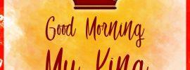 Good Morning My King Image