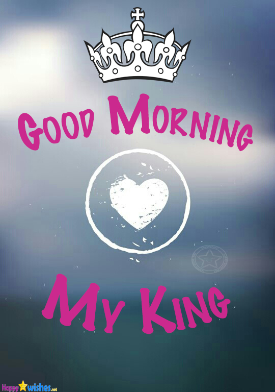 Good Morning my King with Heart Image
