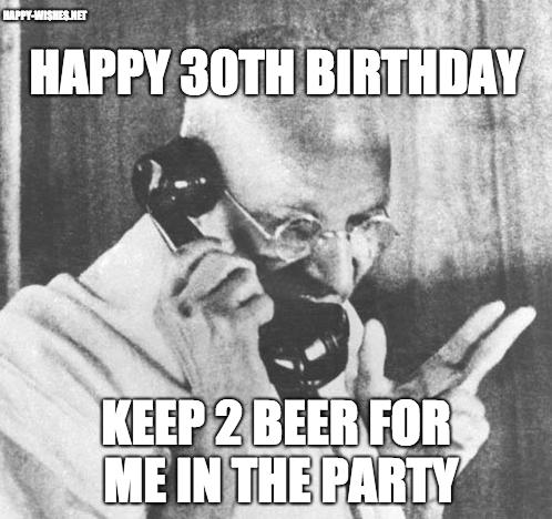 30th Birthday meme gandhi