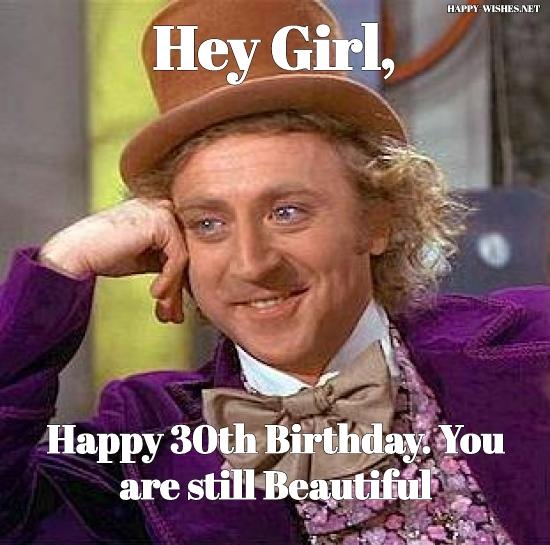 30th Birthday memes for girl
