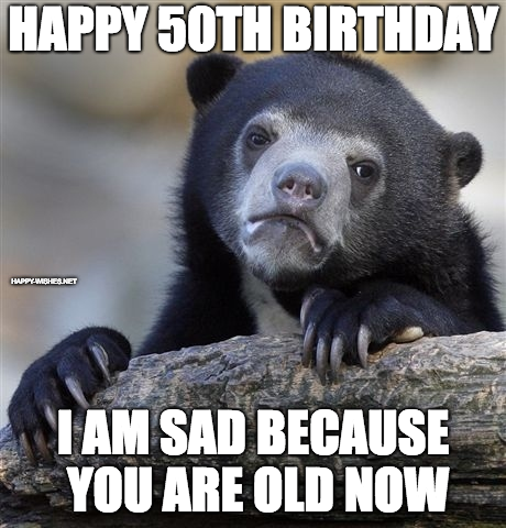 50th birthday meme photo