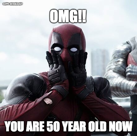 Deadpool surprise 50th birthday meme'