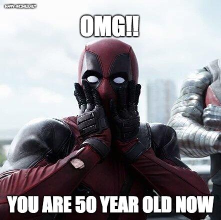 Deadpool surprise 50th birthday meme'