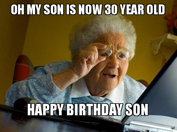 Happy 30th birthday son meme