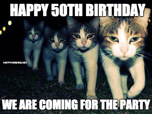 Happy 50th Birthday Party meme
