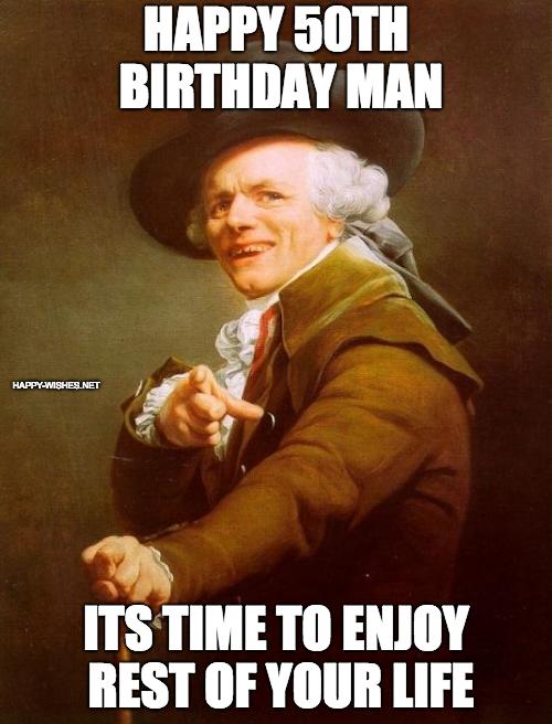 Happy 50th Birthday wishes meme