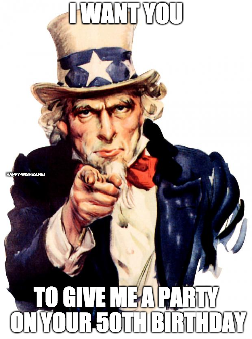 I Want you, 50th Birthday meme