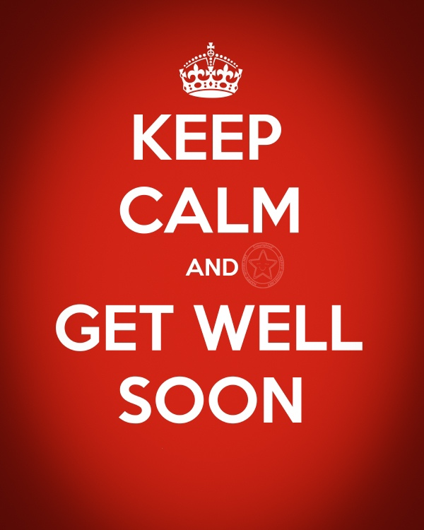 Keep calm and Get well soon image